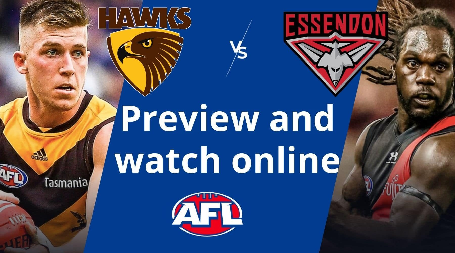 How to watch Hawthorn vs Essendon AFL live and match preview